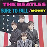 Sure to Fall/Money – 45 RPM – CLEAR VINYL – COLOR PICTURE SLEEVE FRONT & BACK