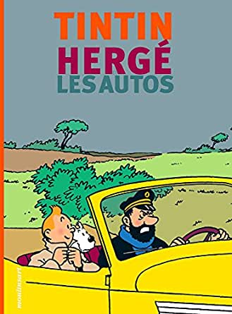 Amazon.com: Tintin, Hergé et les autos (French Edition) eBook