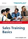 img - for Sales Training (Basics) (TRAINPLAN Book 1) book / textbook / text book