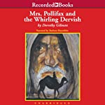 Mrs. Pollifax and the Whirling Dervish (       UNABRIDGED) by Dorothy Gilman Narrated by Barbara Rosenblat
