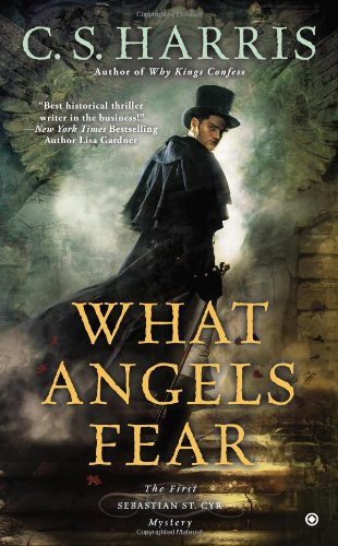 Image of What Angels Fear: A Sebastian St. Cyr Mystery, Book 1