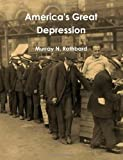 America's Great Depression (146793481X) by Rothbard, Murray N.