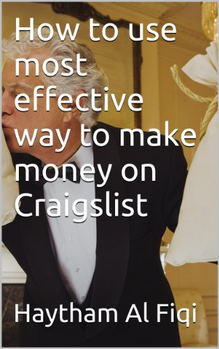 How to use most effective way to make money on Craigslist (Ways To Use Co compare prices)