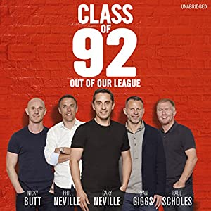 Class of 92: Out of Our League Audiobook