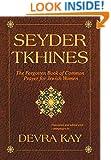 Seyder Tkhines: The Forgotten Book of Common Prayer for Jewish Women
