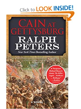 Ralph Peters Raises &#8216;Cain at Gettysburg&#8217; to Great Heights