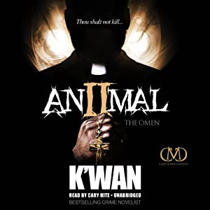 Animal 2: The Omen | [K'wan]
