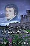 Fitzwilliam Darcy An Honourable Man