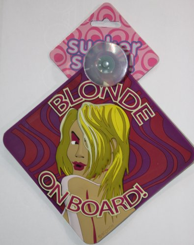 "WINDOWS-Sauger - ""Blonde on Board"""