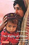 The Rights of Others: Aliens, Residents, and Citizens (The Seeley Lectures)