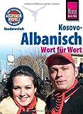 Reise Know-How Kauderwelsch Kosovo-Albanisch - Wort für Wort: Kauderwelsch-Sprachführer Band 221