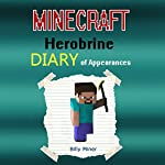 A Minecraft Herobrine Diary of Appearances | Billy Miner
