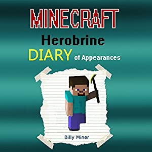 A Minecraft Herobrine Diary of Appearances Audiobook
