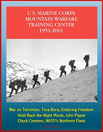 Amazon Com The U S Marine Corps Mountain Warfare