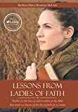 img - for Lessons from Ladies of Faith: Equipping the Believer to Fight Back book / textbook / text book