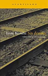 Sin destino (Spanish Edition)