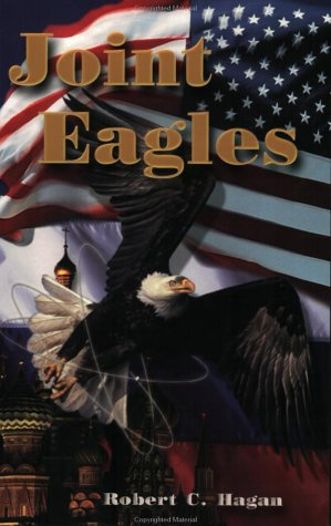 Joint Eagles, ROBERT C. HAGAN
