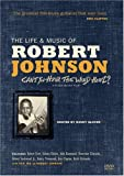 echange, troc The Life and Music of Robert Johnson: Can't You Hear the Wind Howl [Import USA Zone 1]