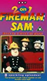 Fireman Sam: 2 on 1, Back in a Blaze of Glory [VHS]