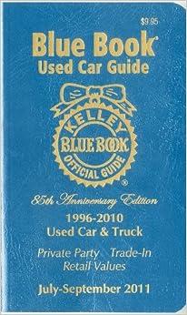 kelley blue book used car guide july september 2011 kelley blue book 9781883392901. Black Bedroom Furniture Sets. Home Design Ideas