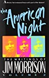 The American Night: The Writings of Jim Morrison, Vol. 2