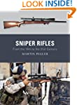 Sniper Rifles: From the 19th to the 2...