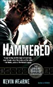 Review – Hammered (Iron Druid Chronicles #3) by Kevin Hearne