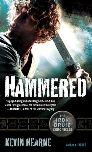 Hammered (The Iron Druid Chronicles, Book Three)