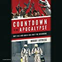 Countdown to the Apocalypse: Why ISIS and Ebola Are Only the Beginning Audiobook by Robert Jeffress Narrated by Steve Gibbons