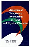 img - for Management Competency Development in Sport and Physical Education book / textbook / text book
