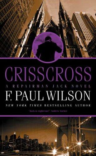 Crisscross: A Repairman Jack Novel, F. PAUL WILSON