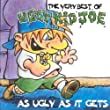 As Ugly As It Gets - The Very Best Of