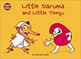 Little Daruma and Little Tengu: A Japanese Children's Tale (Little Daruma)