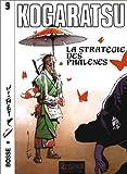 img - for Kogaratsu, tome 9 : La Strat gie des Phal nes book / textbook / text book