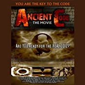 Ancient Code: Are You Ready for the REAL 2012? | [Graham Jarvis, Tim Wallace-Murphy, Hugh Montgomery, Brian Allan, Steve Mitchell, Nick Pope, Johnny Ball]