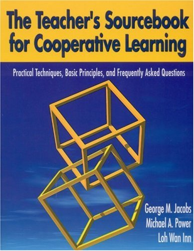 The Teacher's Sourcebook for Cooperative Learning:...
