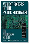 Ancient Forests of the Pacific Northwest