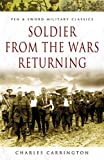 img - for Soldier from the Wars Returning (Pen & Sword Military Classics) book / textbook / text book
