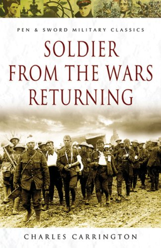 Soldier from the Wars Returning (Pen & Sword Military Classics)