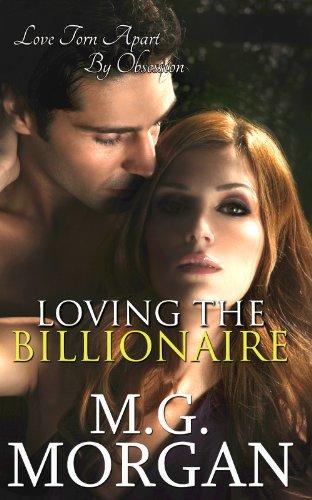 Loving the Billionaire (Billionaire Brothers Book 3)