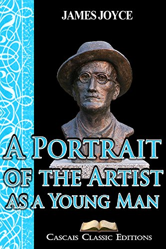 James Joyce - A Portrait of the Artist as a Young Man (Annotated): The first novel by James Joyce.