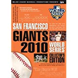 The San Francisco Giants 2010 World Series Collector's Edition ~ World Series 2010