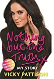 eBooks - Nothing But the Truth: My Story