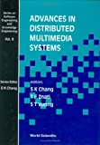 img - for Advances in Distributed Multimedia Syste (Series on Software Engineering & Knowledge Engineering) book / textbook / text book