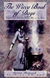 The Wicca Book Of Days: Legend and Lore for Every Day of the Year (Library of the Mystic Arts) (0806516852) by Dunwich, Gerina