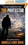 The Protector: A Sydney Valentine Murder Mystery (Sydney Valentine Mystery Book 1)