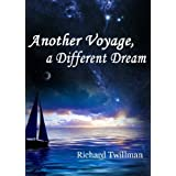 Another Voyage, a Different Dream
