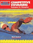Competitive Swimming: Techniques for...