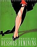 echange, troc Cecil Saint-Laurent, Marc Walter, Catherine Donzel - Histoire imprévue des dessous féminins