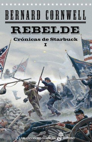 rebelde-cronicas-de-starbuck-i-narrativas-historicas